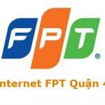 Đăng Ký Lắp Đặt Internet FPT Tại Quận 4 Hồ Chí Minh